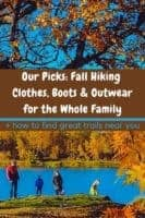 Here are the essentials you need to put together fall hiking outfits for women, men and kids. Plus how to find the most fun trails for your family #fall #hiking #outfit #clothes #women #men #kids #trails #inspiration