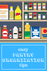 Easy Pantry Organization Tips