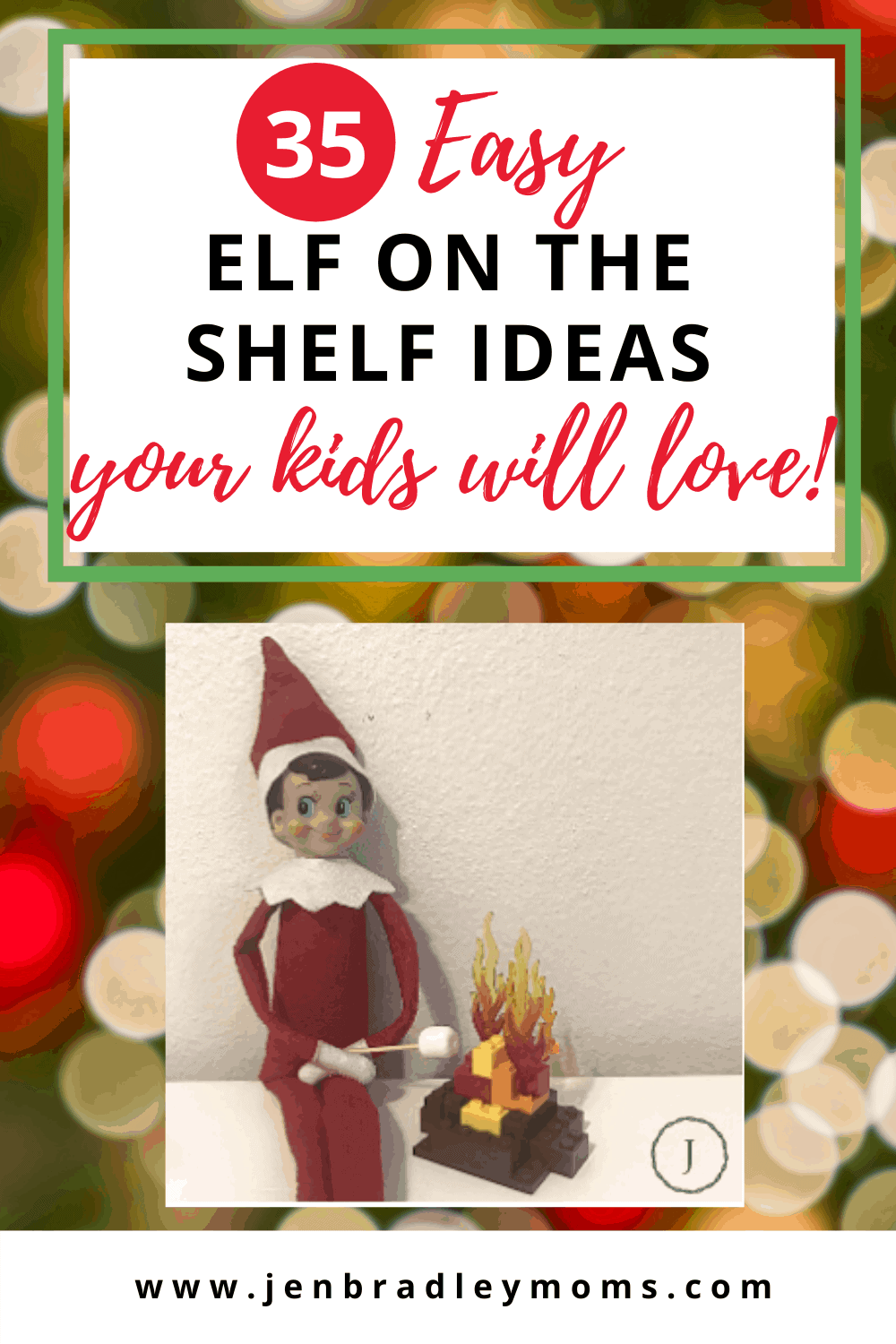 35 Easy Last Minute Elf on the Shelf Ideas Your Kids Will Love