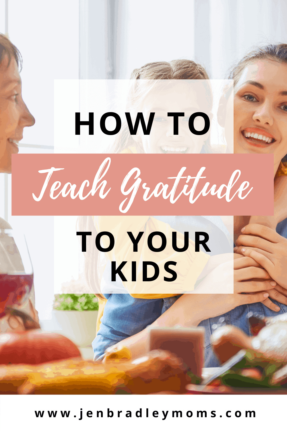 How to Teach Gratitude to Your Kids