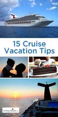 15 Cruise Vacation Tips! Great for first time cruisers.