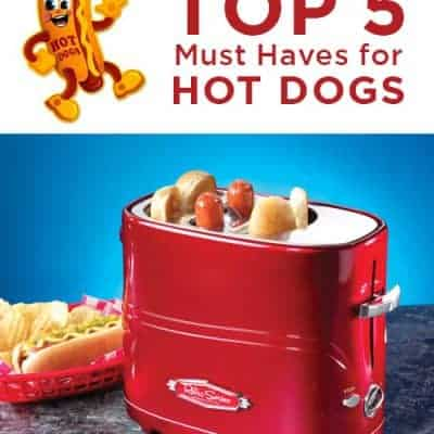 Top 5 Must Haves for Hot Dogs | Summer Party Ideas