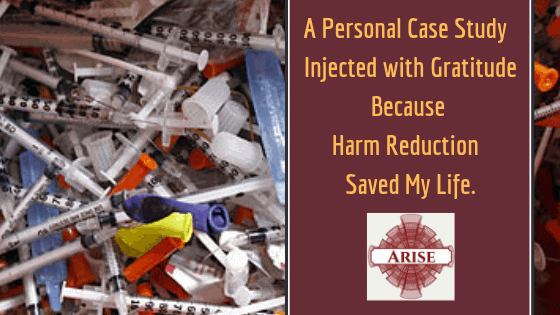 Blog post header image for the post explaining why Arise Recovery Coaching supports harm reduction and uses a case study to support the claim. Harm reduction save my life