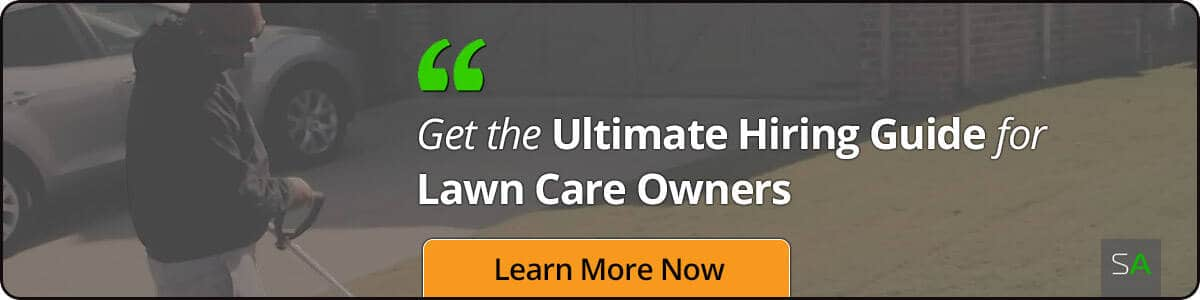 Get the Ultimate Hiring Guide for Lawn Care Owners