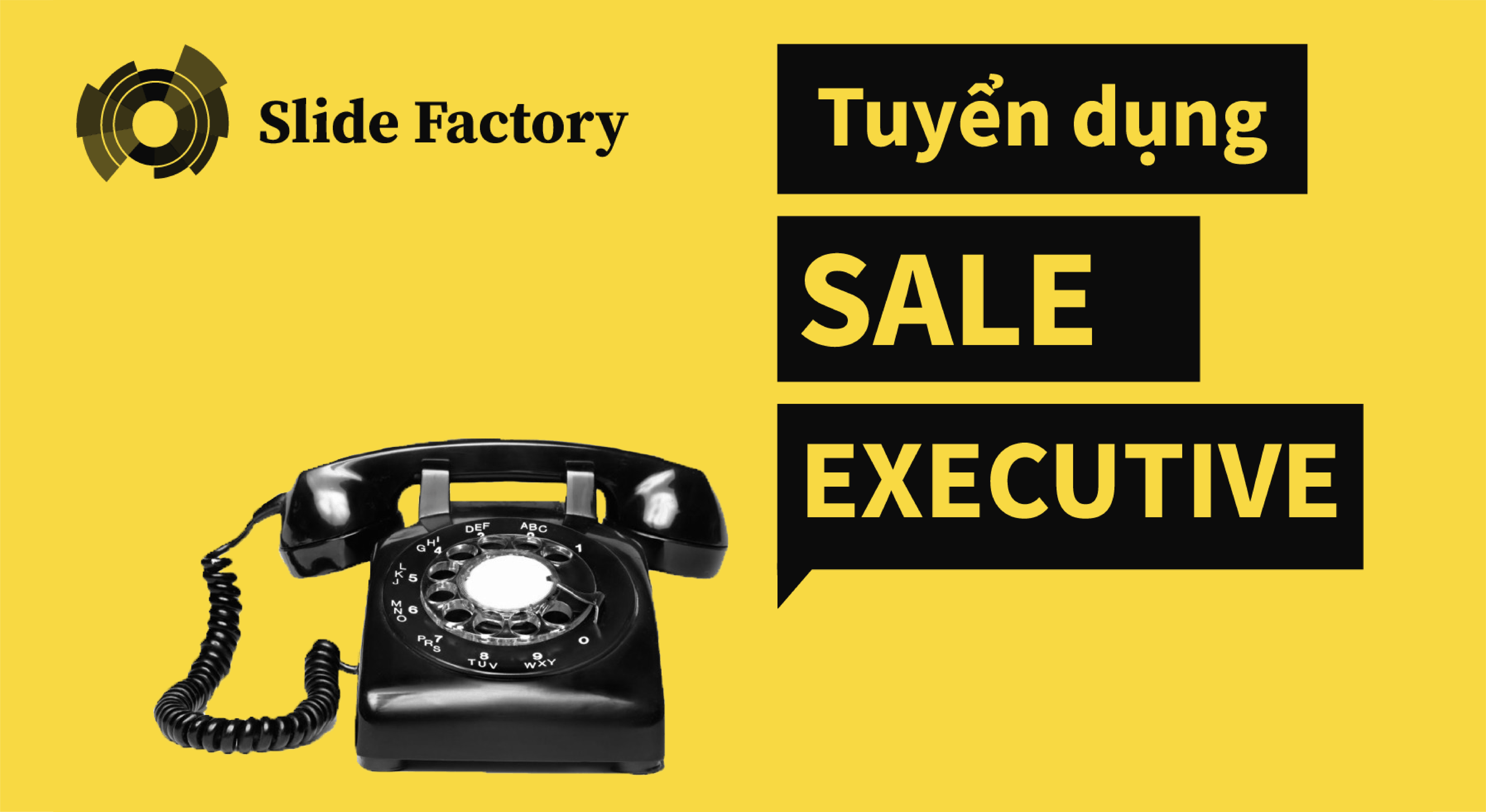 SLIDE FACTORY tuyển dụng Sale Executive