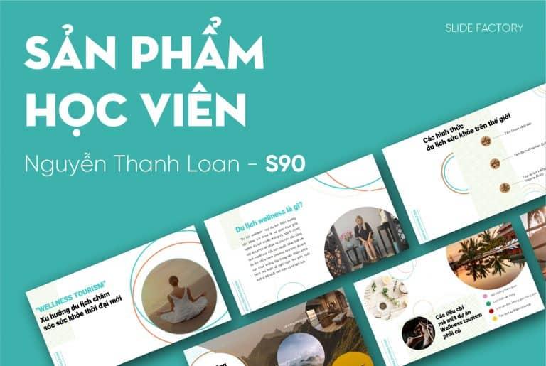 Nguyễn Thanh Loan – S90
