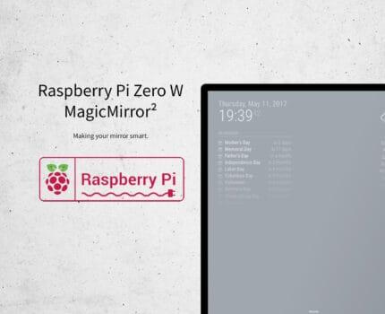 Raspberry Pi Zero W – MagicMirror² LCD