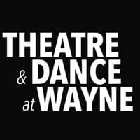 Theatre and Dance at Wayne