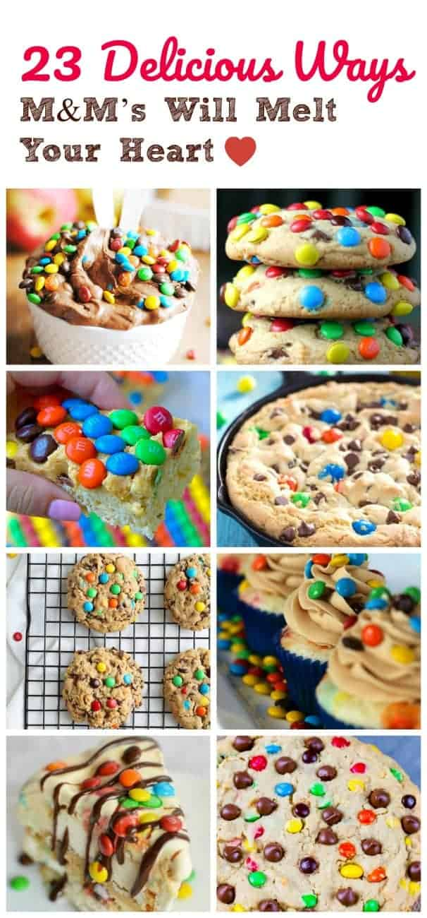 23 Delicious Ways M&M\'s Will Melt Your Heart {and Not Melt In Your Hands}  #m&ms #delicious #treats #candy