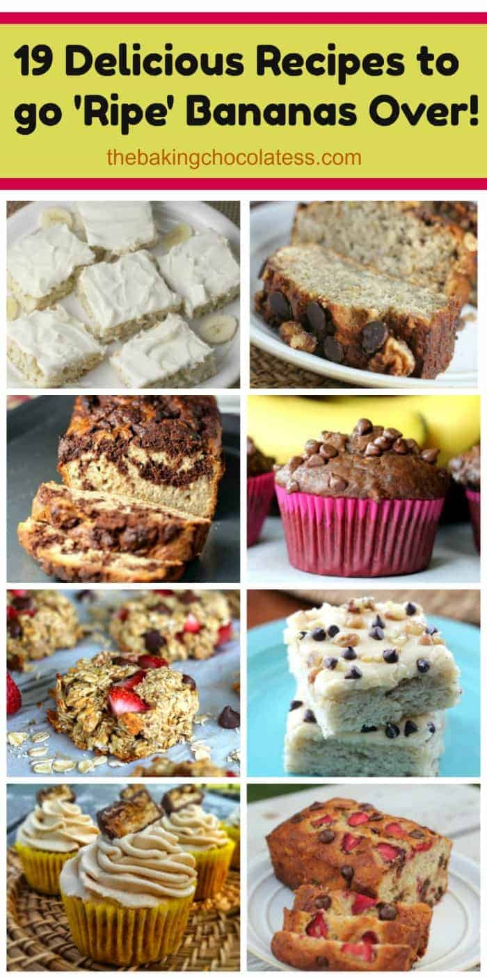 19 Delicious Recipes to go \'Ripe\' Bananas Over!