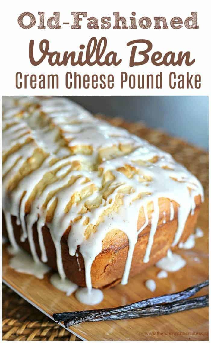 Old-Fashioned Vanilla Bean Cream Cheese Pound Cake with Vanilla Bean Glaze!  #vanilla #pound cake #vanilla bean