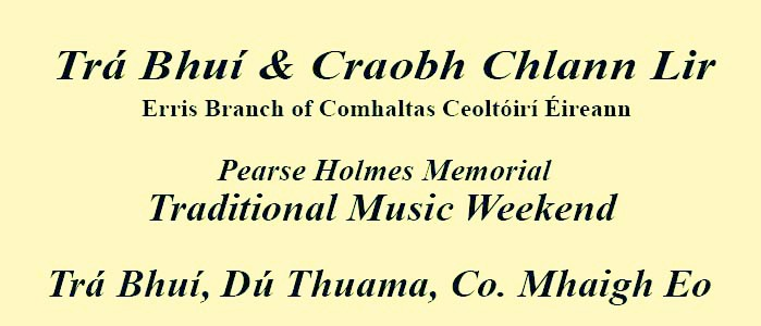 Trá Bhuí - Pearse Holmes Memorial Traditional Music Weekend
