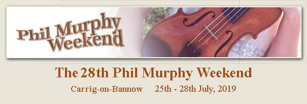 Phil Murphy Weekend 2019