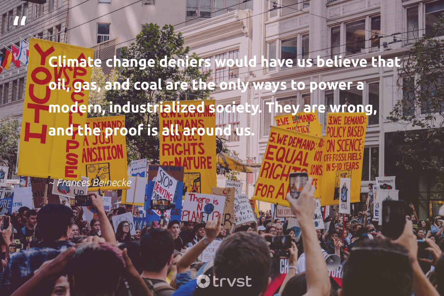"""""""Climate change deniers would have us believe that oil, gas, and coal are the only ways to power a modern, industrialized society. They are wrong, and the proof is all around us.""""  - Frances Beinecke #trvst #quotes #climatechange #oil #gas #coal #climate #society #oilslick #oilspill #climatechangeisreal #actonclimate"""