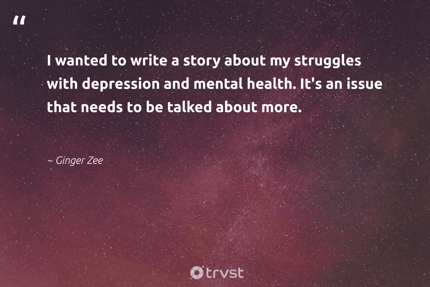 """I wanted to write a story about my struggles with depression and mental health. It's an issue that needs to be talked about more.""  - Ginger Zee #trvst #quotes #mentalhealth #health #depression #mentalhealthawareness #mentalhealthmatters #nevergiveup #begreat #socialchange #anxiety #stampoutthestigma"