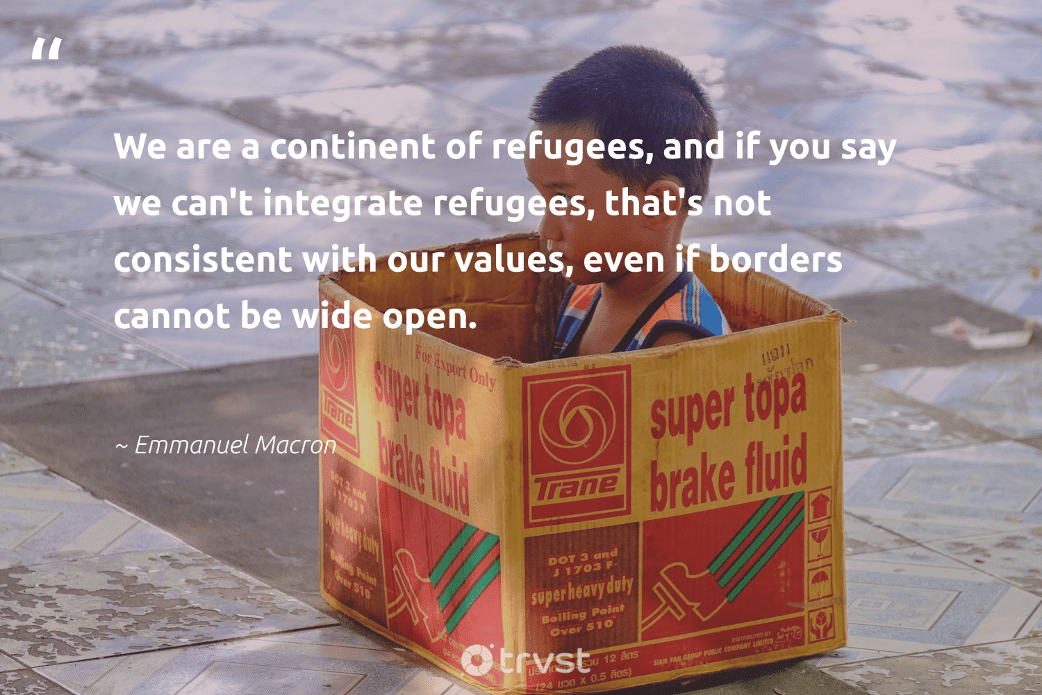 """""""We are a continent of refugees, and if you say we can't integrate refugees, that's not consistent with our values, even if borders cannot be wide open.""""  - Emmanuel Macron #trvst #quotes #refugees #refugeeswelcome #equalopportunity #inclusion #dosomething #syria #weareallone #equalrights #bethechange #refugee"""