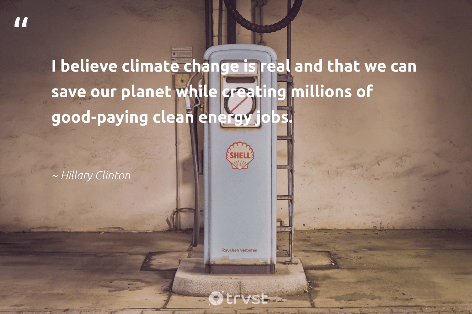 """""""I believe climate change is real and that we can save our planet while creating millions of good-paying clean energy jobs.""""  - Hillary Clinton #trvst #quotes #saveourplanet #climatechange #energy #cleanenergy #planet #climatechangeisreal #climate #climateaction #co2 #carboncapture"""