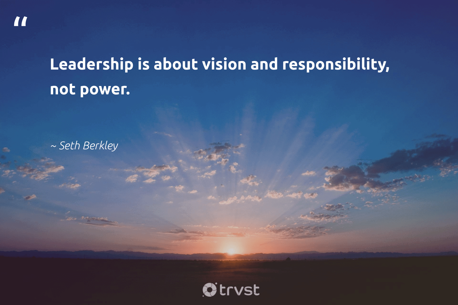 """Leadership is about vision and responsibility, not power.""  - Seth Berkley #trvst #quotes #leadership #leadershipskills #nevergiveup #futureofwork #dogood #leadershipdevelopment #softskills #begreat #socialimpact #leadershipqualities"