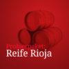 Probierpaket Reife Rioja