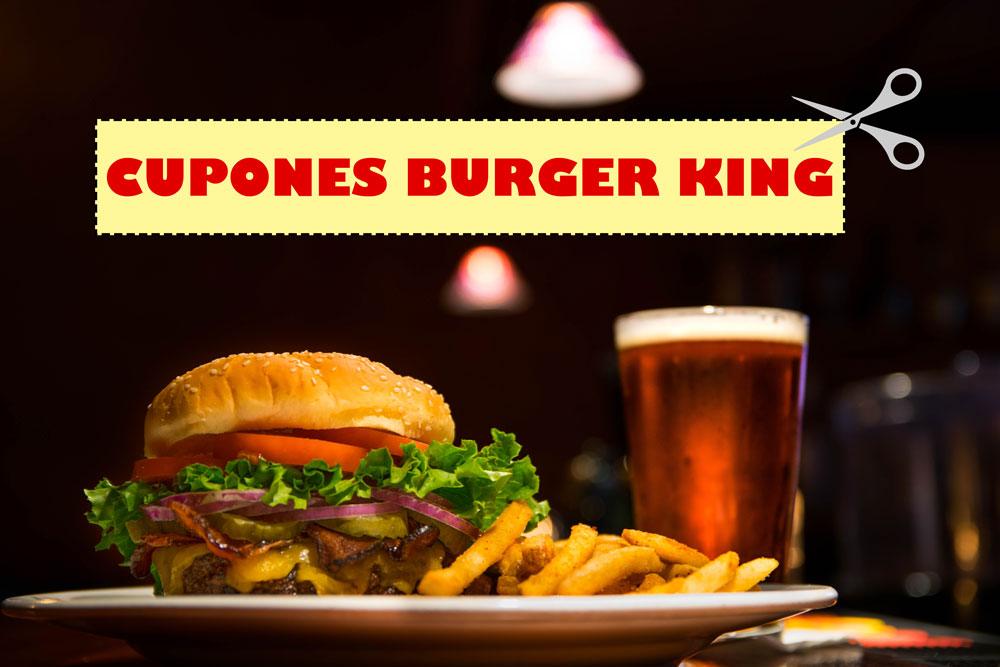 ofertas y cupones descuento burger king