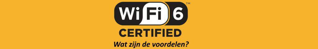 Wat is Wifi 6 en wat zijn de voordelen