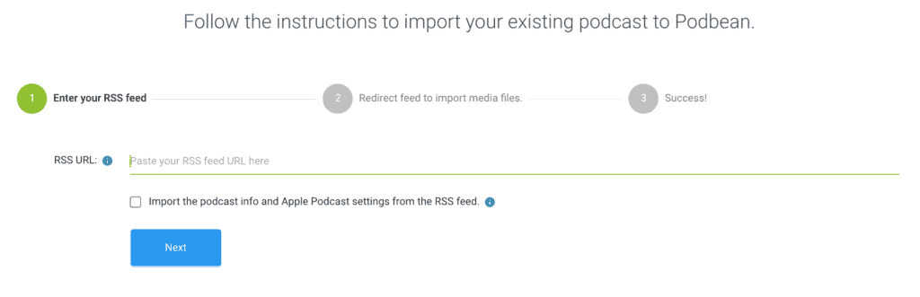 Follow the instructions to import existing Podcasts to Podbean
