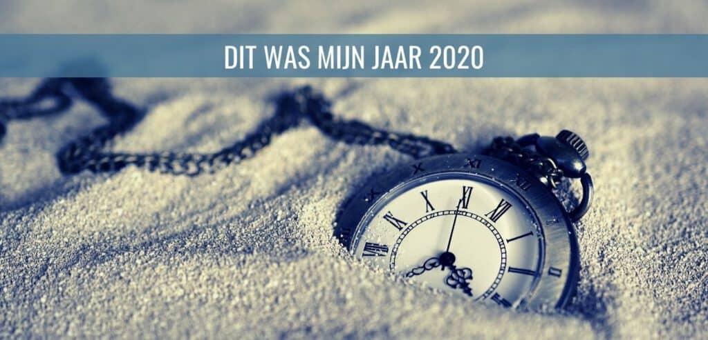 DIT WAS MIJN JAAR 2020