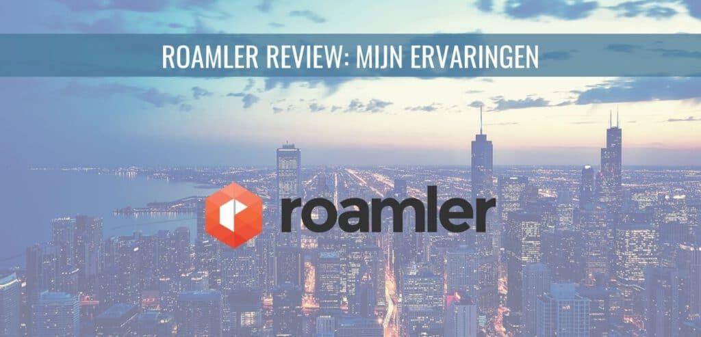 Roamler Review mijn ervaringen