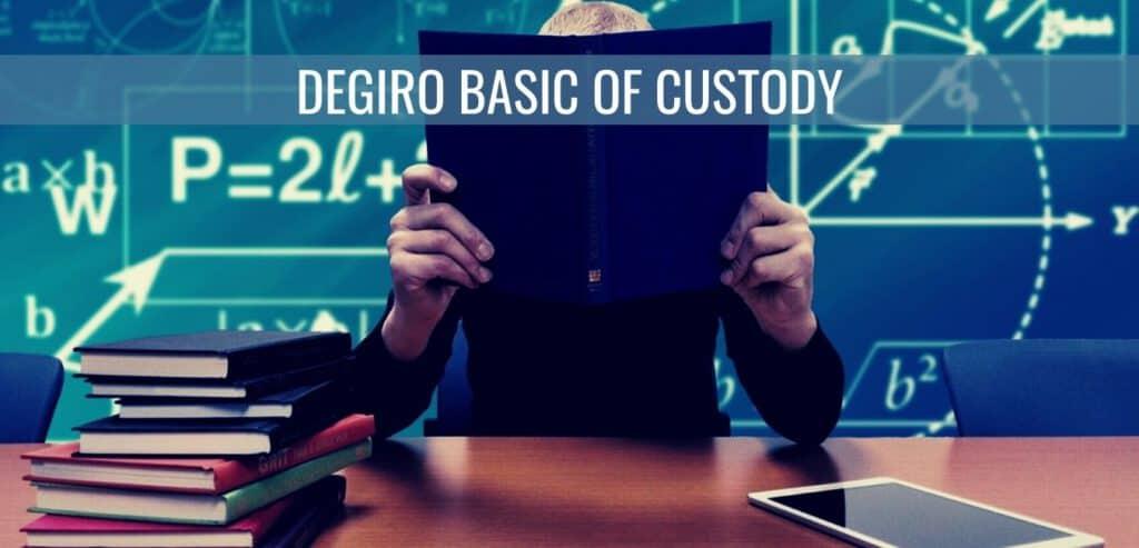 DEGIRO Basic of Custody