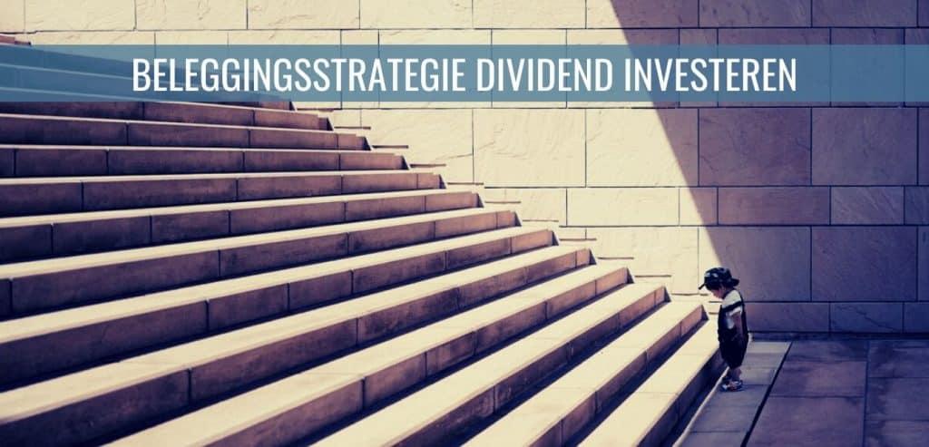 Beleggingsstrategie dividend investeren