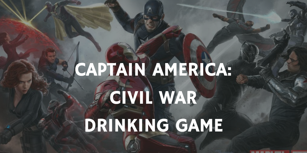A Marvel Drinking Game for Every Movie - Captain America: Civil War
