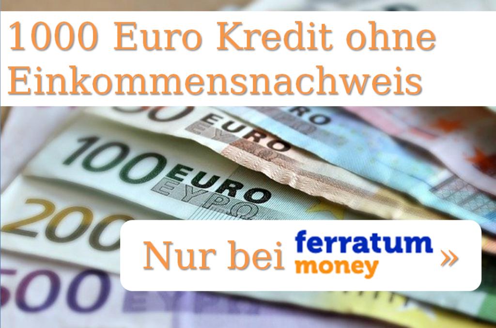 1000 Euro Kredit ohne Einkommensnachweis. Die Ferratum Bank ist der einzige Anbieter am Markt der einen solchen Kredit anbietet.