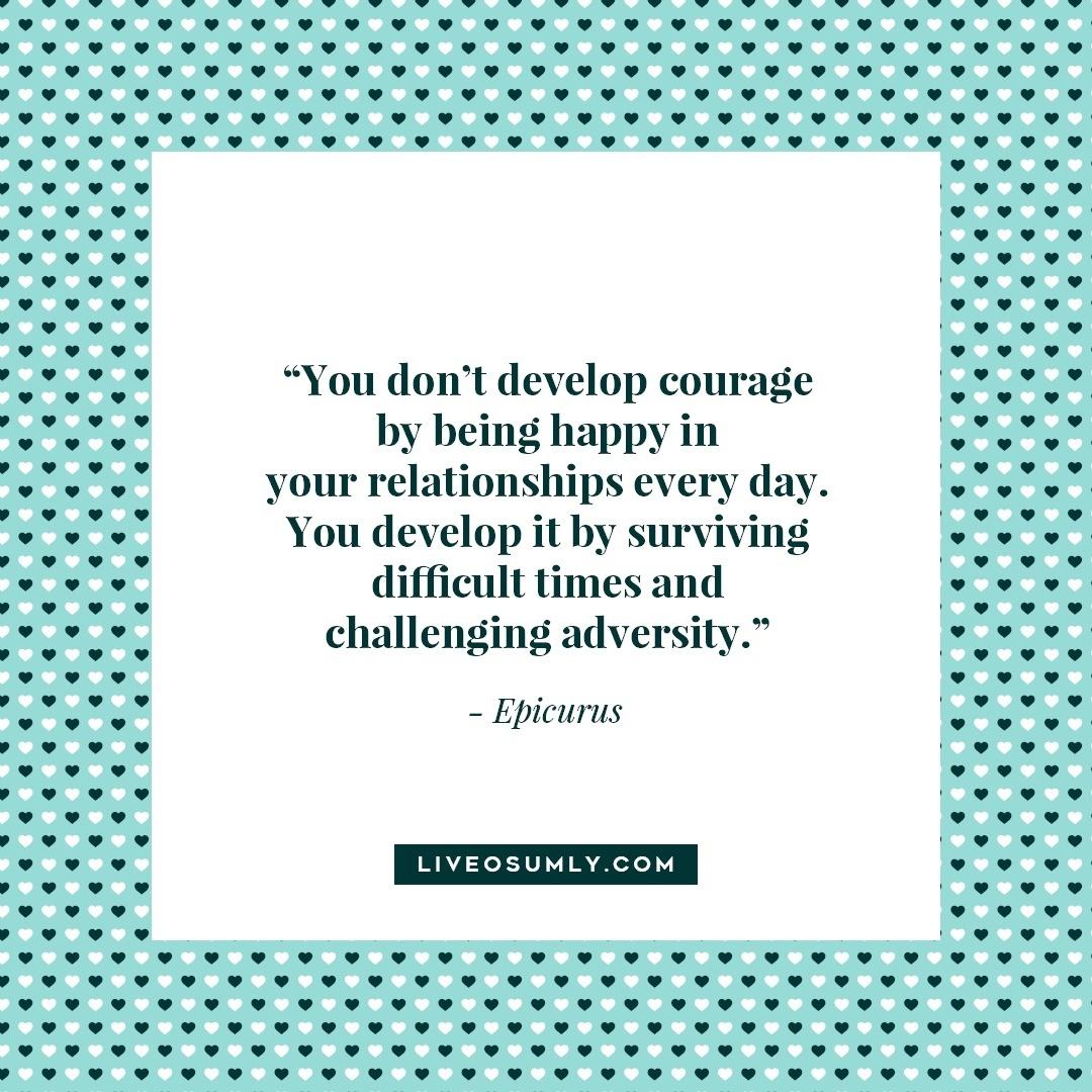 3. Surviving LDR Quotes - Develop Courage