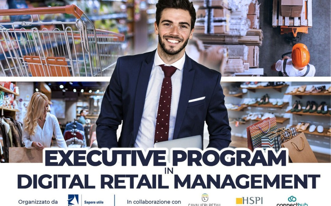 "Presentazione del corso ""Executive Program in Digital Retail Management"""