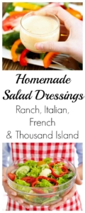 Four Homemade Salad Dressing Recipes Ranch, Italian, French and Thousand Island