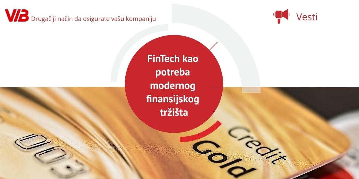 FinTech Kao Potreba Modernog Finansijskog Tržišta