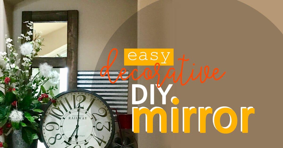 Easy Decorative DIY Mirror