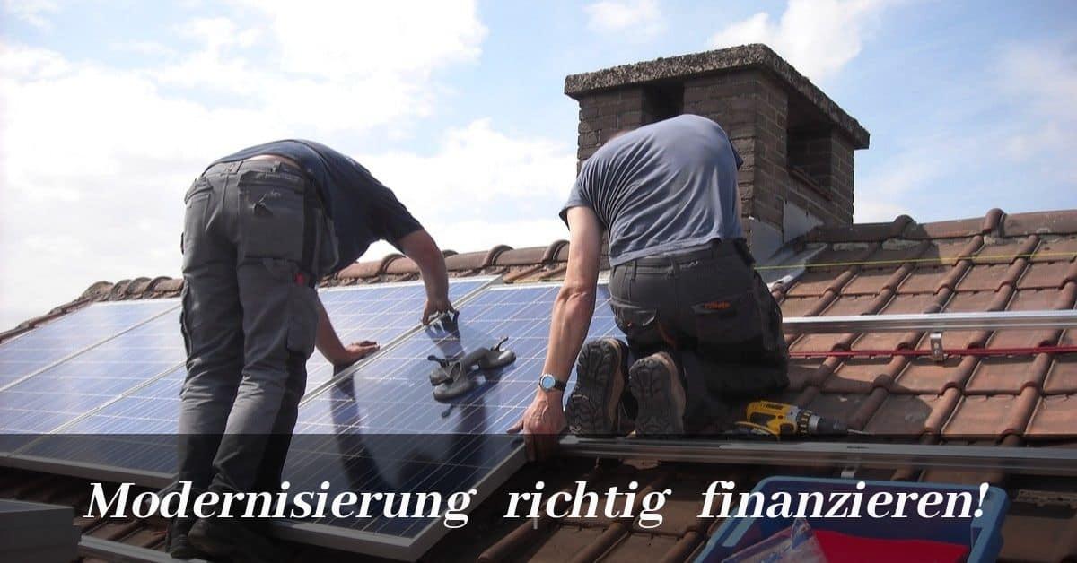Modernisierung richtig finanzieren