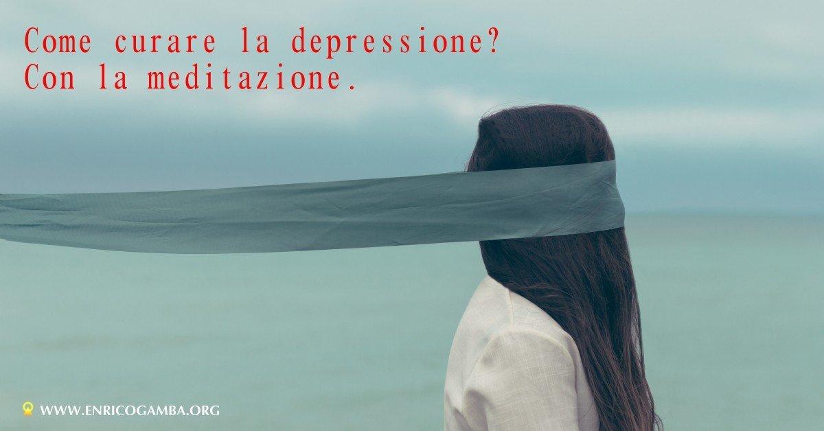 Come curare la depressione? Con la meditazione.