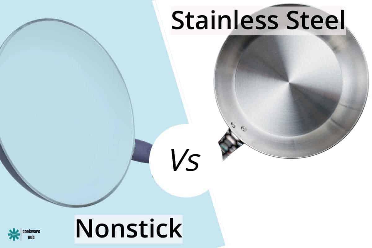 stainless steel vs nonstick
