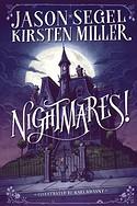 Nightmares! By Jason Segel, Kirsten Miller