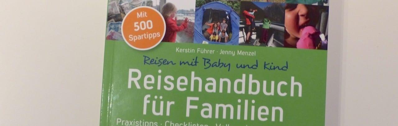 Buchtipp: Ratgeber für Familienreisen