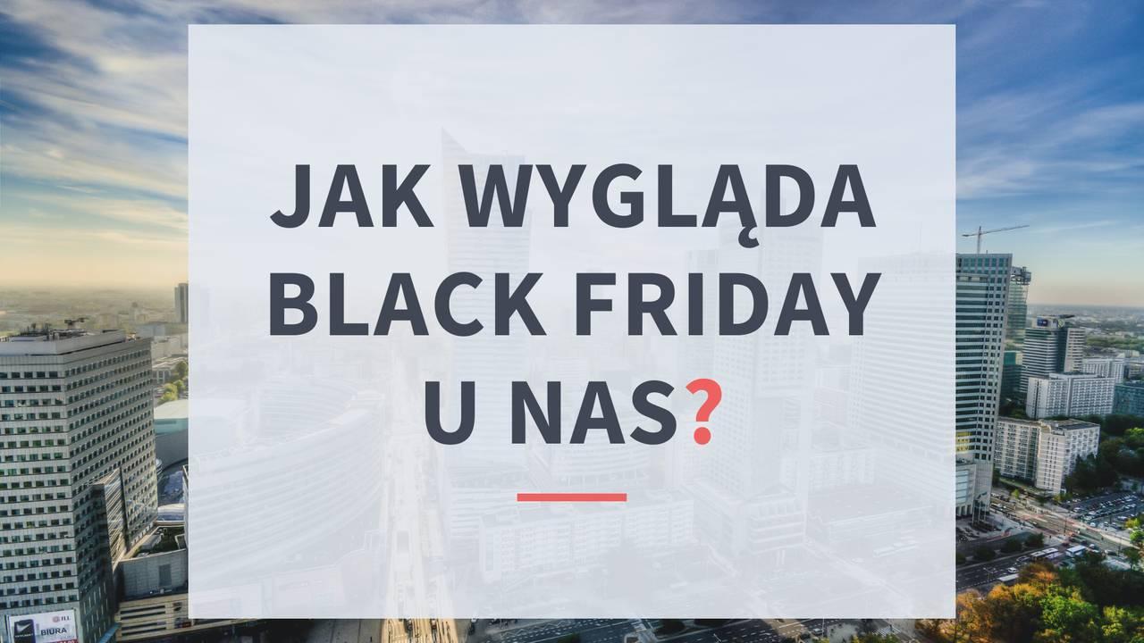 Jak wygląda Black Friday unas