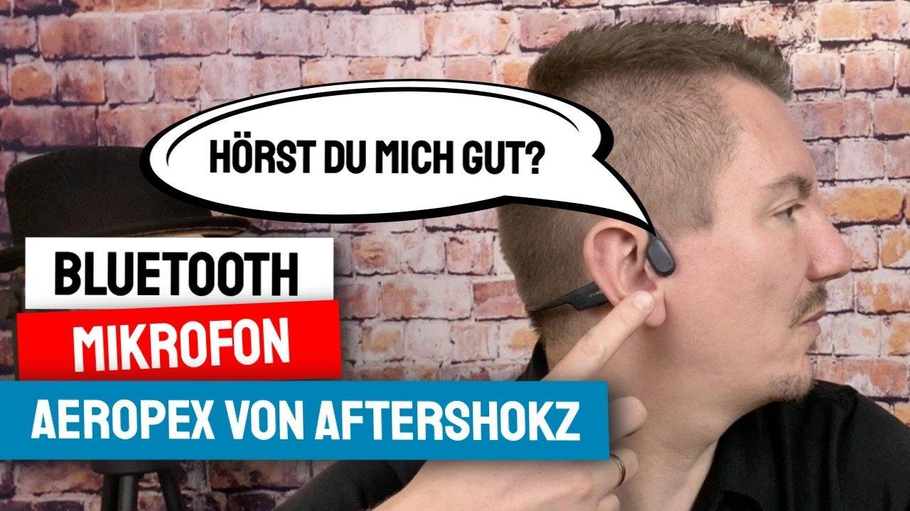 Aftershokz Aeropex Kopfhörer als Bluetooth Mikrofon nutzen