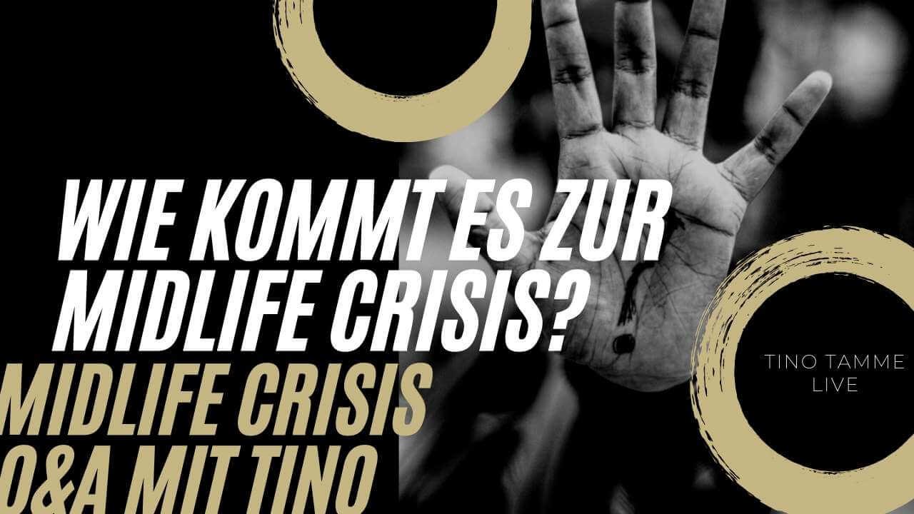 Wie kommt es zur Midlife Crisis?