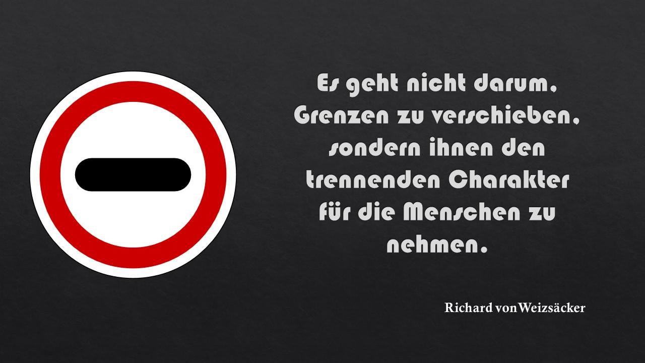 Richard von Weizsäcker über Grenzen