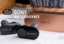 รีวิว Sony : WF-1000XM3