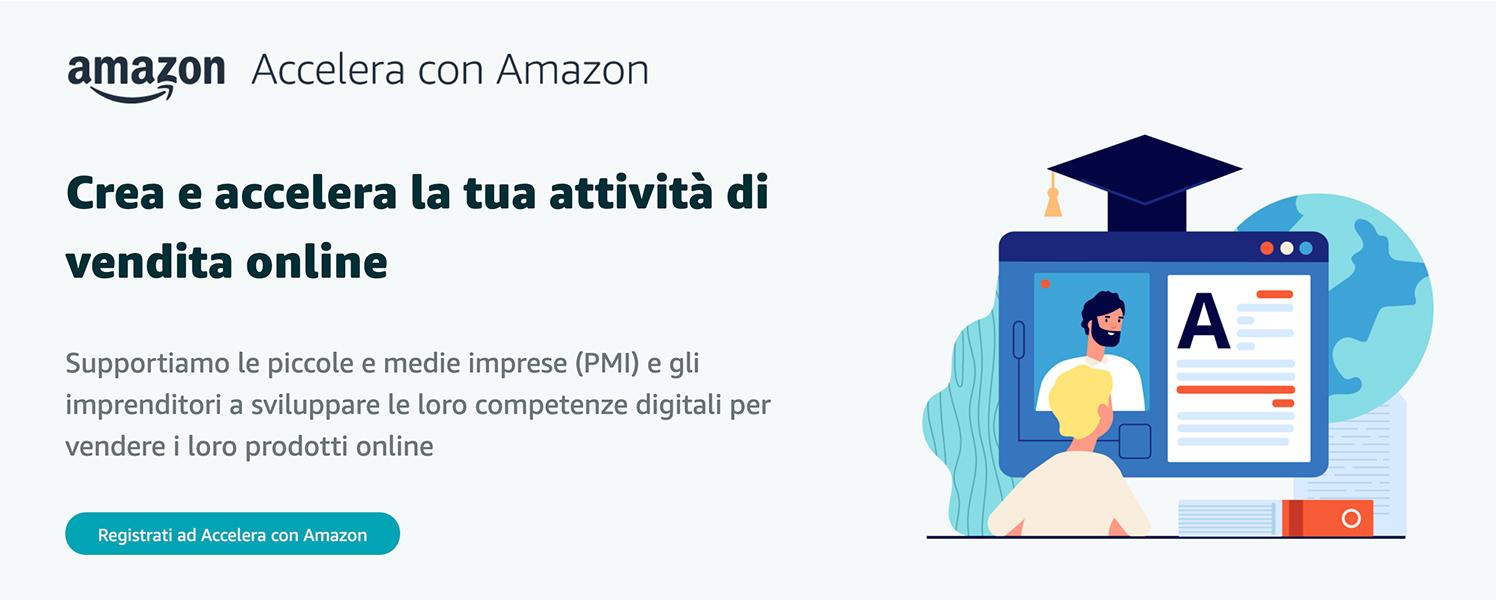 """Nasce """"Accelera con Amazon"""", il Progetto per Imprenditori e PMI"""
