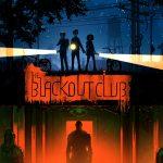 The Blackout Club : attention où vous mettez les pieds, ou vous risquerez de les réveiller et de mourir !