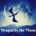 Dragon by the Moon